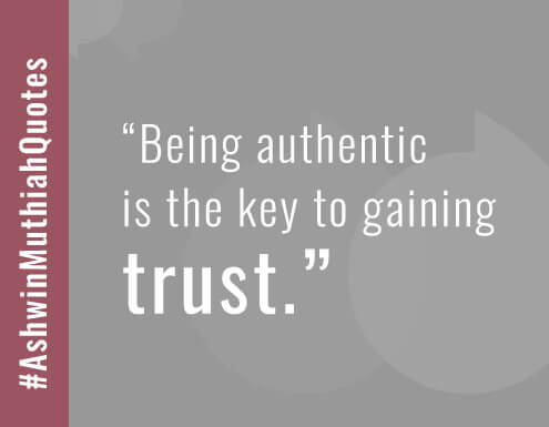 Being authentic is the key to gaining trust