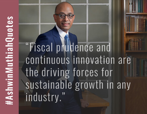Fiscal prudence and continuous innovation are the driving forces for sustainable growth in any industry.